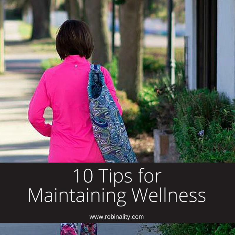 10 Tips for Maintaining Wellness