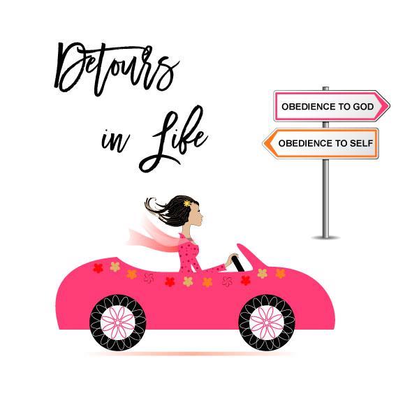 DETOURS IN LIFE