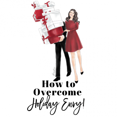 How to Overcome Holiday Envy!