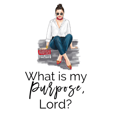 What's My Purpose, Lord?