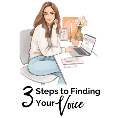 3 Steps to Finding Your Voice