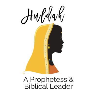 Huldah: A Prophetess & Biblical Leader