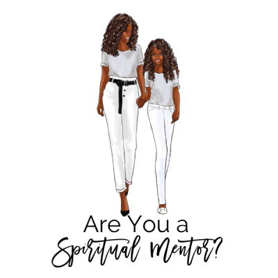 Are You a Spiritual Mentor?