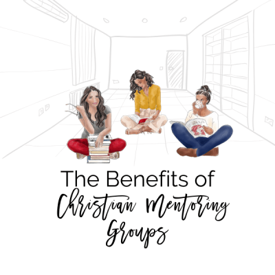 The Benefits of Christian Mentoring Groups
