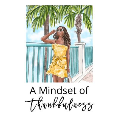 A Mindset of Thankfulness