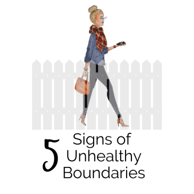 5 Signs of Unhealthy Boundaries