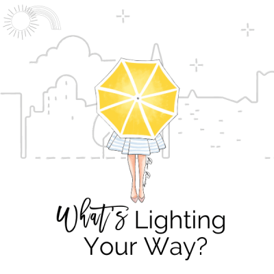What's Lighting Your Way?