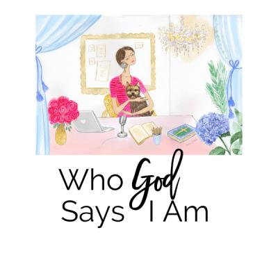 Who God Says I Am