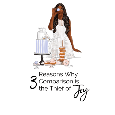 3 Reasons Why Comparison is the Thief of Joy