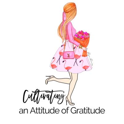 Cultivating an Attitude of Gratitude