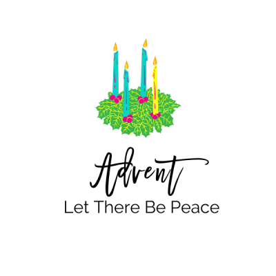 Advent: Let There Be Peace