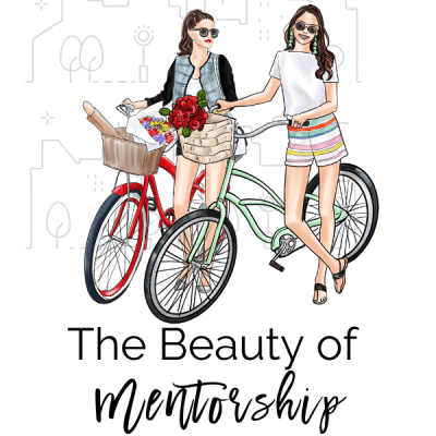 The Beauty of Mentorship